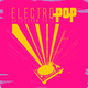 Various Artists - Electro Pop Selection 2015