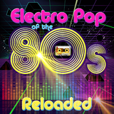 Electro Pop of the 80s Reloaded by Various Artists mp3 download