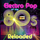 Various Artists Electro Pop of the 80s Reloaded
