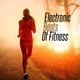 Various Artists - Electronic Beats of Fitness