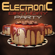 Various Artists - Electronic Birthday Party