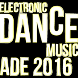 Electronic Dance Music: ADE 2016 by Various Artists mp3 download