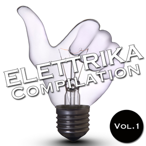 Various Artists - Elettrika Compilation Vol. 1 (House Place Records)
