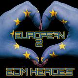 European EDM Heroes, Vol. 2 by Various Artists mp3 download