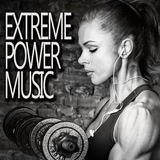 Extreme Power Music by Various Artists mp3 download