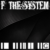 F. the System by Various Artists mp3 download