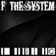 Various Artists - F. the System