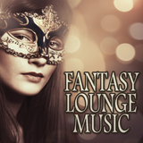 Fantasy Lounge Music by Various Artists mp3 download