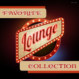 Favorite Lounge Collection by Various Artists mp3 download