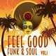 Various Artists - Feel Good Funk & Soul, Vol. 1