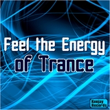 Feel the Energy of Trance by Various Artists mp3 download