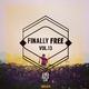Various Artists - Finally Free, Vol. 13