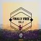 Various Artists - Finally Free, Vol. 2