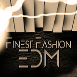 Finest Fashion EDM by Various Artists mp3 download