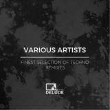 Finest Selection of Techno Remixes by Various Artists mp3 download