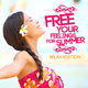 Various Artists Free Your Feelings for Summer - Relax Edition
