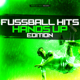 Fussball Hits - Hands Up Edition by Various Artists mp3 download