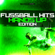Various Artists Fussball Hits - Hands Up Edition