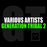 Generation Tribal 2 by Various Artists mp3 download