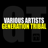 Generation Tribal by Various Artists mp3 download