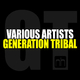 Various Artists Generation Tribal