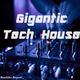Various Artists Gigantic Tech House