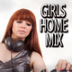 Various Artists Girls Home Mix