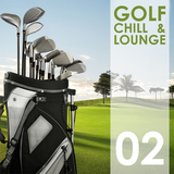 Golf Chill & Lounge, Vol. 02 by Various Artists mp3 download