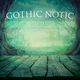 Various Artists - Gothic Notic, Vol. 1