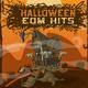 Various Artists Halloween EDM Hits