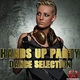 Various Artists Hands Up Party Dance Selection