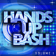 Various Artists Hands up Bash, Vol. 1