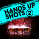 Various Artists - Hands up Shots 2