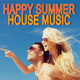 Various Artists Happy Summer House Music