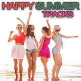 Happy Summer Tracks by Various Artists mp3 download