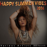 Happy Summer Vibes 2016 by Various Artists mp3 download