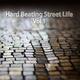 Various Artists Hard Beating Street Life, Vol. 1
