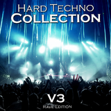 Hard Techno Collection Vol. 3 (Rave Edition) by Various Artists mp3 download