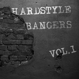 Hardstyle Bangers, Vol. 1 by Various Artists mp3 download