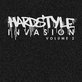 Hardstyle Invasion, Vol. 2 by Various Artists mp3 download
