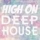 Various Artists High on Deep House