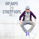 Various Artists Hip Raps & Street Hops, Vol. 1