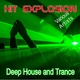 Various Artists - Hit Explosion: Deep House and Trance