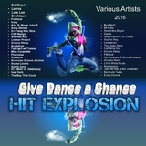 Hit Explosion: Give Dance a Chance by Various Artists mp3 download