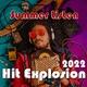 Various Artists - Hit Explosion: Summer Listen 2017