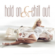 Various Artists - Hold on & Chill Out
