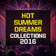 Various Artists Hot Summer Dreams Collections 2016