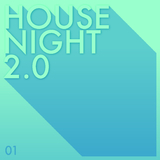 House Night 2.0, Vol. 1 by Various Artists mp3 download