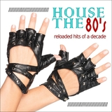 House the 80s by Various Artists mp3 download