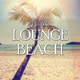 Various Artists I Love Lounge Beach